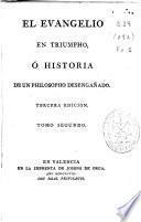 El Evangelio en triumpho ó Historia de un philosopho desengañado