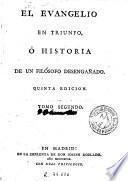 El Evangelio en triunfo, ó Historia de un filósofo desengañado, 2