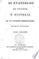 El Evangelio en triunfo, ò Historia de un filósofo desengañado, 2