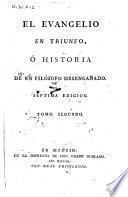 El evangelio en triunfo, ó historia de un filósofo desengañado