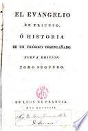 El evangelio en triunfo,ó historia de un filósofo desengañado