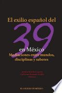 El exilio español del 39 en México.