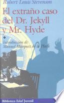 El extraño caso de Dr. Jekyll y Mr. Hyde