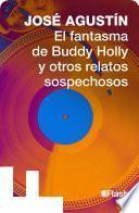 El fantasma de Buddy Holly y otros sospechosos