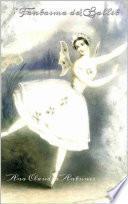 El Fantasma Del Ballet