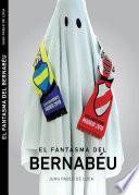 El fantasma del Bernabéu