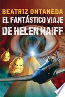 El fantástico viaje de Helen Haiff