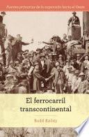 El ferrocarril transcontinental (The Transcontinental Railroad)