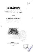 El filantropo comedia en un acto y en verso original de D. Carlos Frontaura