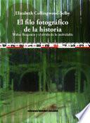 El filo fotográfico de la historia