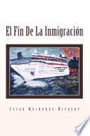 El Fin de la Inmigración