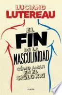El fin de la masculinidad