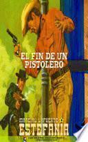 El fin de un pistolero (Colección Oeste)