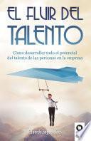 El fluir del talento
