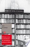 El Fondo, La Casa y la introducción del pensamiento moderno y universal al español