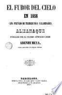 El Furor del Cielo en 1858