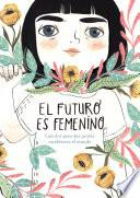 El futuro es femenino