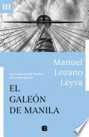 El galeón de Manila (Las aventuras del hombre de la Ensenada III)