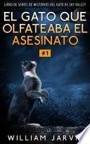 El gato que olfateaba el asesinato #1