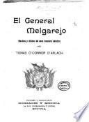 El general Melgarejo