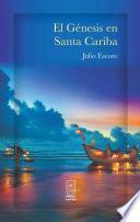 El Génesis en Santa Cariba