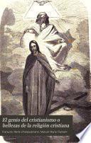 El genio del cristianismo o bellezas de la religión cristiana