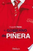 El gobierno de Piñera (2010-2014)