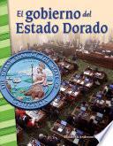 El gobierno del Estado Dorado (Governing the Golden State)