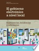 El gobierno electrónico a nivel local.