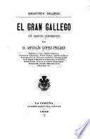 El gran gallego (Fr. Martín Sarmiento)