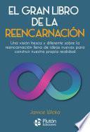El gran libro de la reencarnación