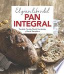 El gran libro del pan integral