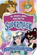 El gran libro secreto de Supermask