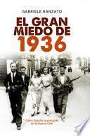 El gran miedo de 1936