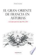 El Gran Oriente de Francia en Asturias