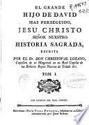 El Grande hijo de David mas perseguido, jesu Christo Señor Nuestro