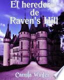 El heredero de Raven's Hills
