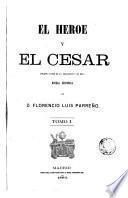 El Heroe y el Cesar