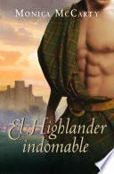 El Highlander indomable (Los MacLeods 1)