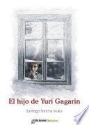 El hijo de Yuri Gagarin