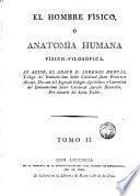 El hombre físico o Anatomia humana fisico-filosofica