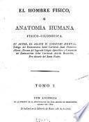 El hombre físico, ó Anatomía humana físico-filosofica