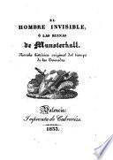 El Hombre invisible, ó las ruinas de Munsterhall