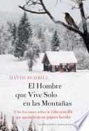 El Hombre que Vive Solo en las Montañas