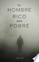 El hombre rico más pobre - Libro Completo