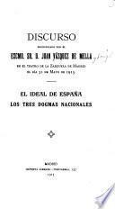El ideal de España, los tres dogmas nacionales