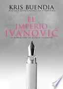 El imperio Ivanovic