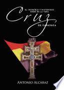 El increible y misterioso robo de la Vera Cruz de Caravaca