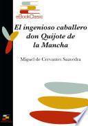 El ingenioso caballero don Quijote de la Mancha (Anotado)