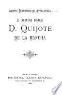 El ingenioso hidalgo D. Quijote de la Mancha